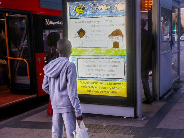 Posters opposing the Government's collection of data on pupil nationality and birth country appeared around London over the weekend and on social media