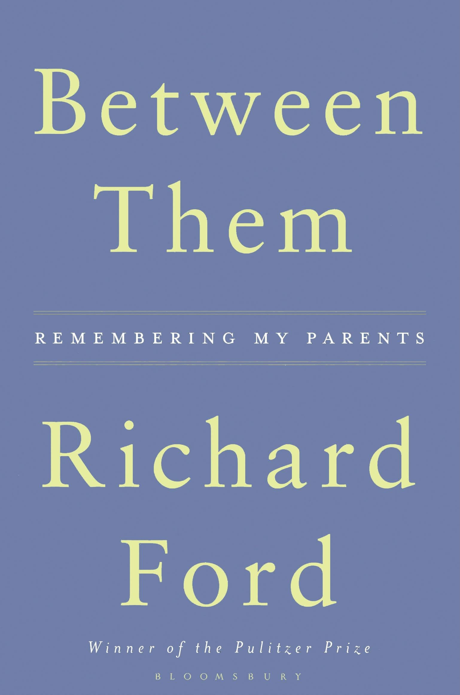Between Them: Remembering My Parents By Richard Ford, Book Review: It Feels  Like Something's Missing Here  The Independent