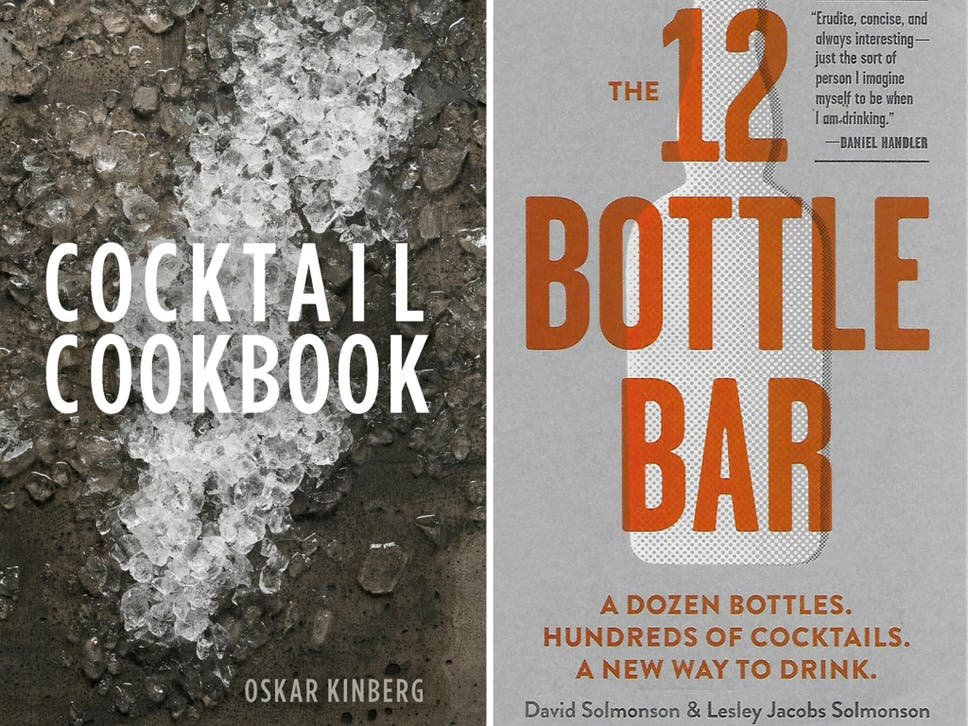 9 best cocktail recipe books the independent from a negroni to a caipirinha here are the tomes to help you mix up your own versions at home fandeluxe Gallery