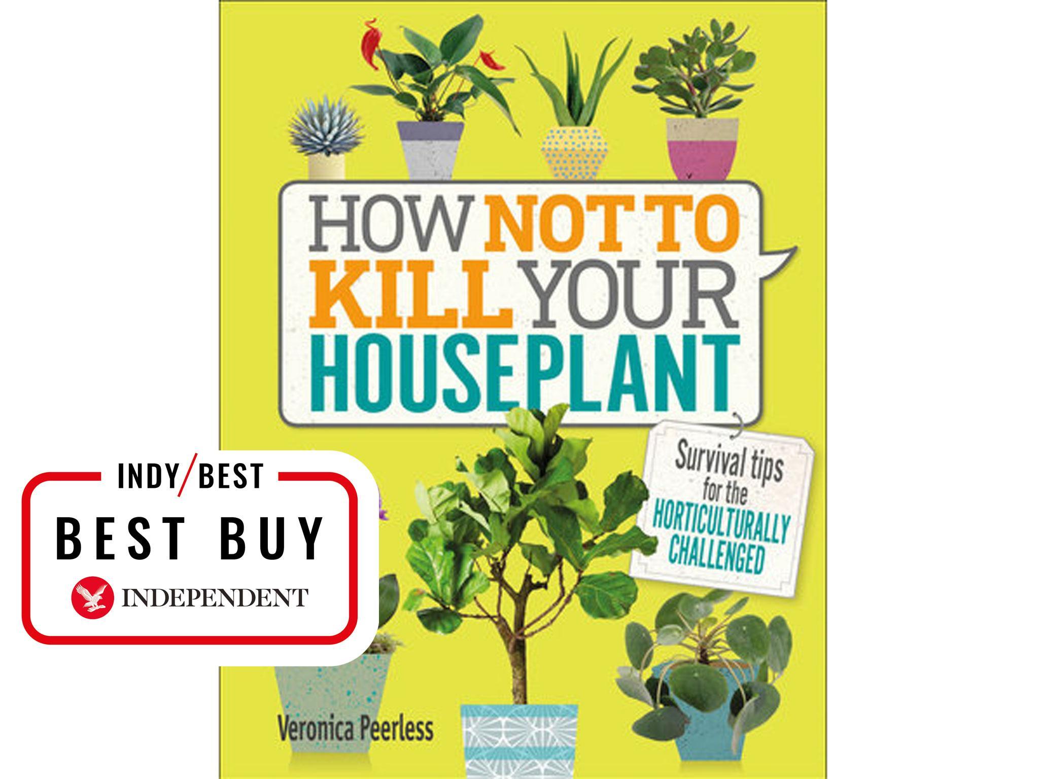 11 best indoor planting books   The Independent