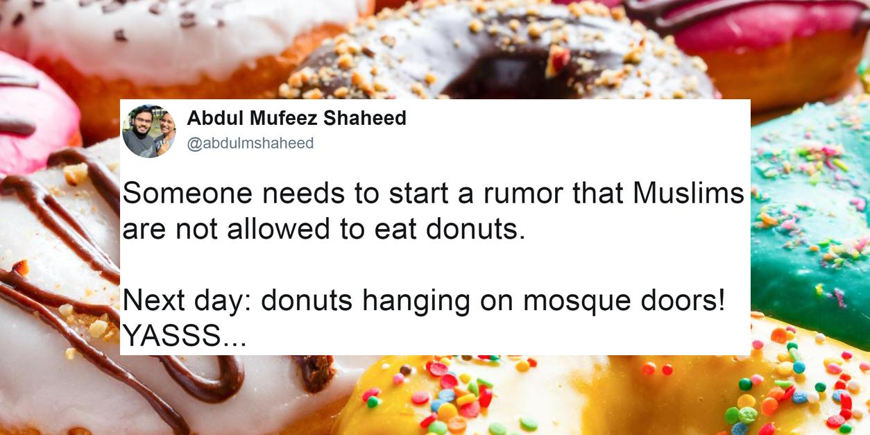 Muslims are spreading rumours they don't eat doughnuts for a
