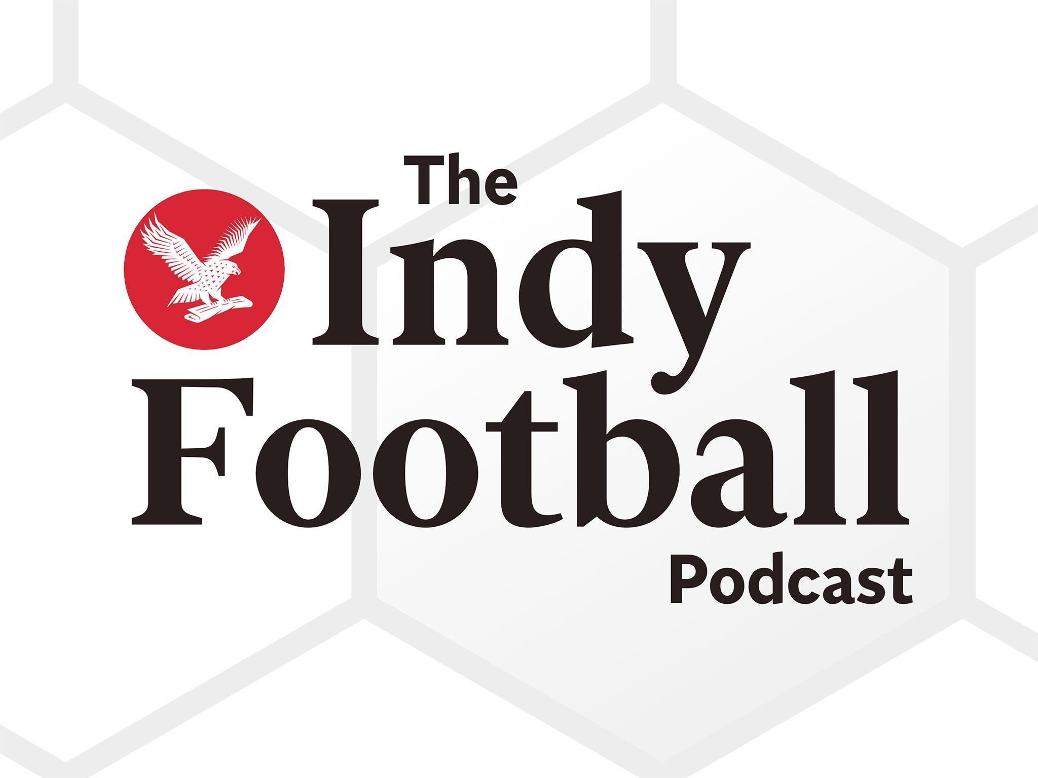 Indy Football Podcast: Dissecting Jose Mourinho's horror start, Tottenham's rise, England selection and more