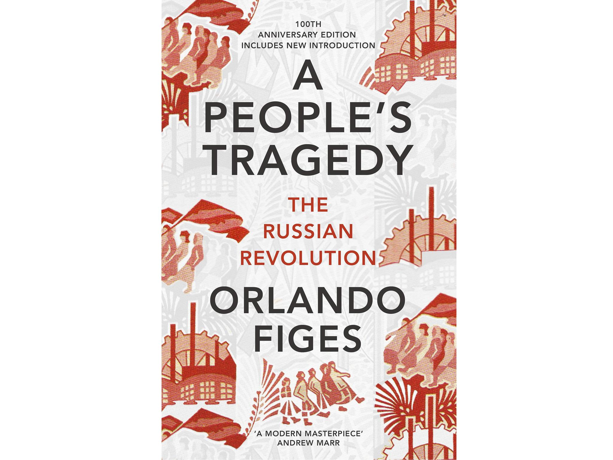6 best russian history books the independent a peoples tragedy the russian revolution 1891 1924 by orlando figes 20 bodley head fandeluxe Image collections