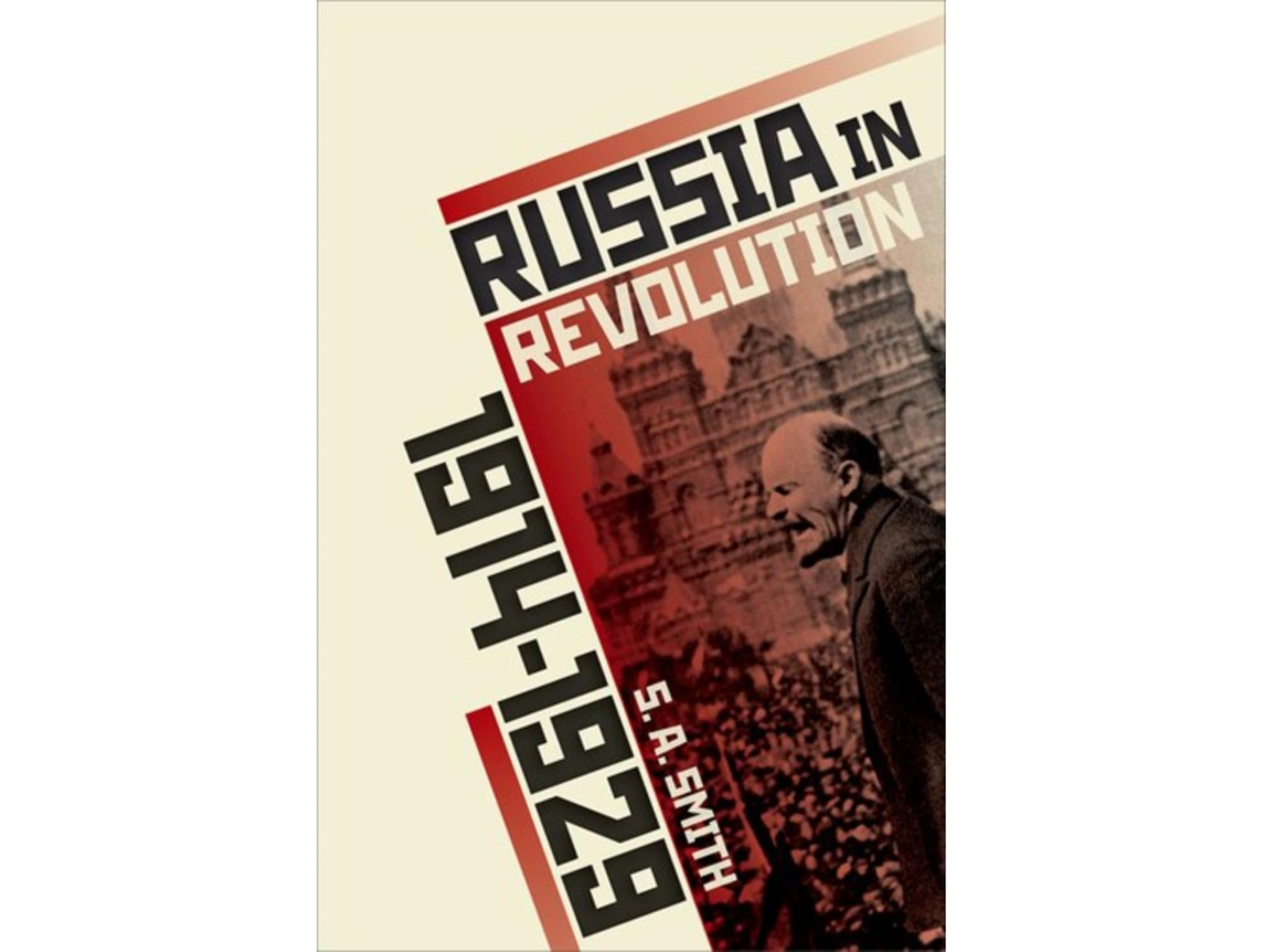 6 best russian history books the independent russia in revolution an empire in crisis by sa smith 25 oxford university press fandeluxe Images