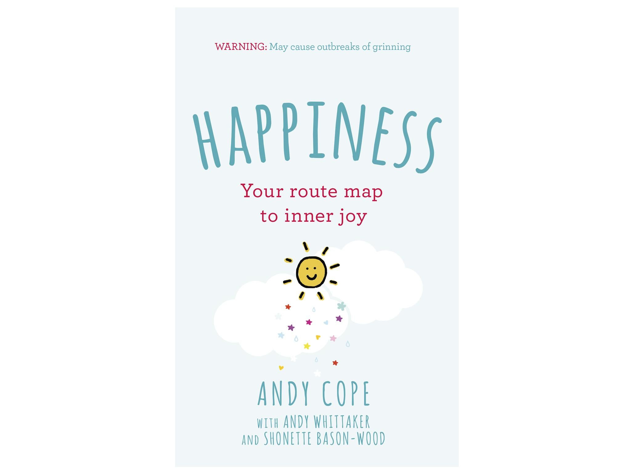 8 best self help books the independent happiness your route map to inner joy andy cope 1299 john murray learning fandeluxe Image collections