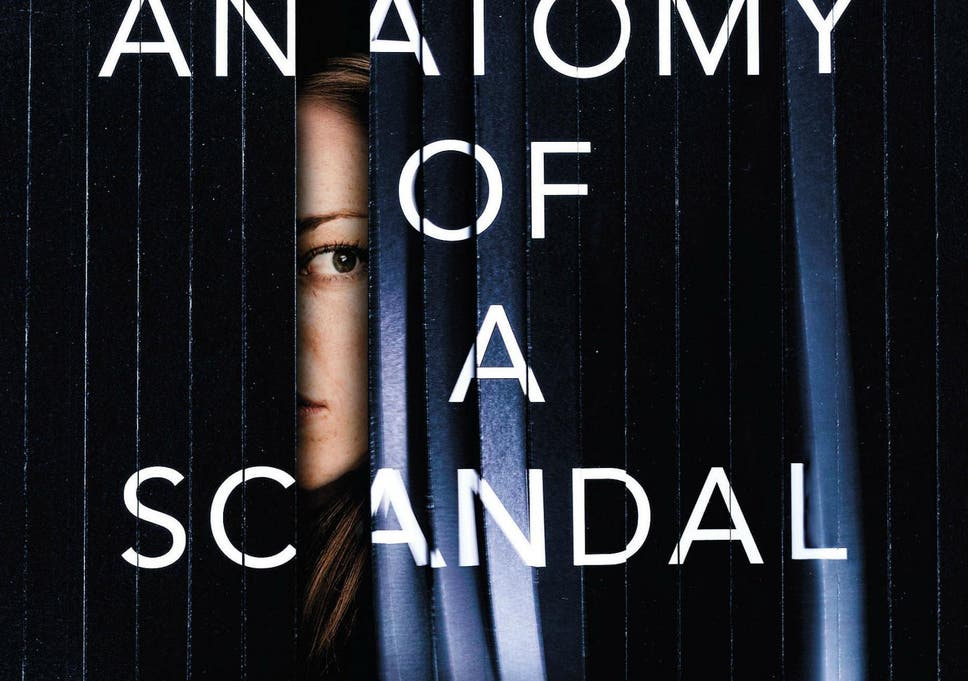 Anatomy of a Scandal by Sarah Vaughan, book review: Hyped