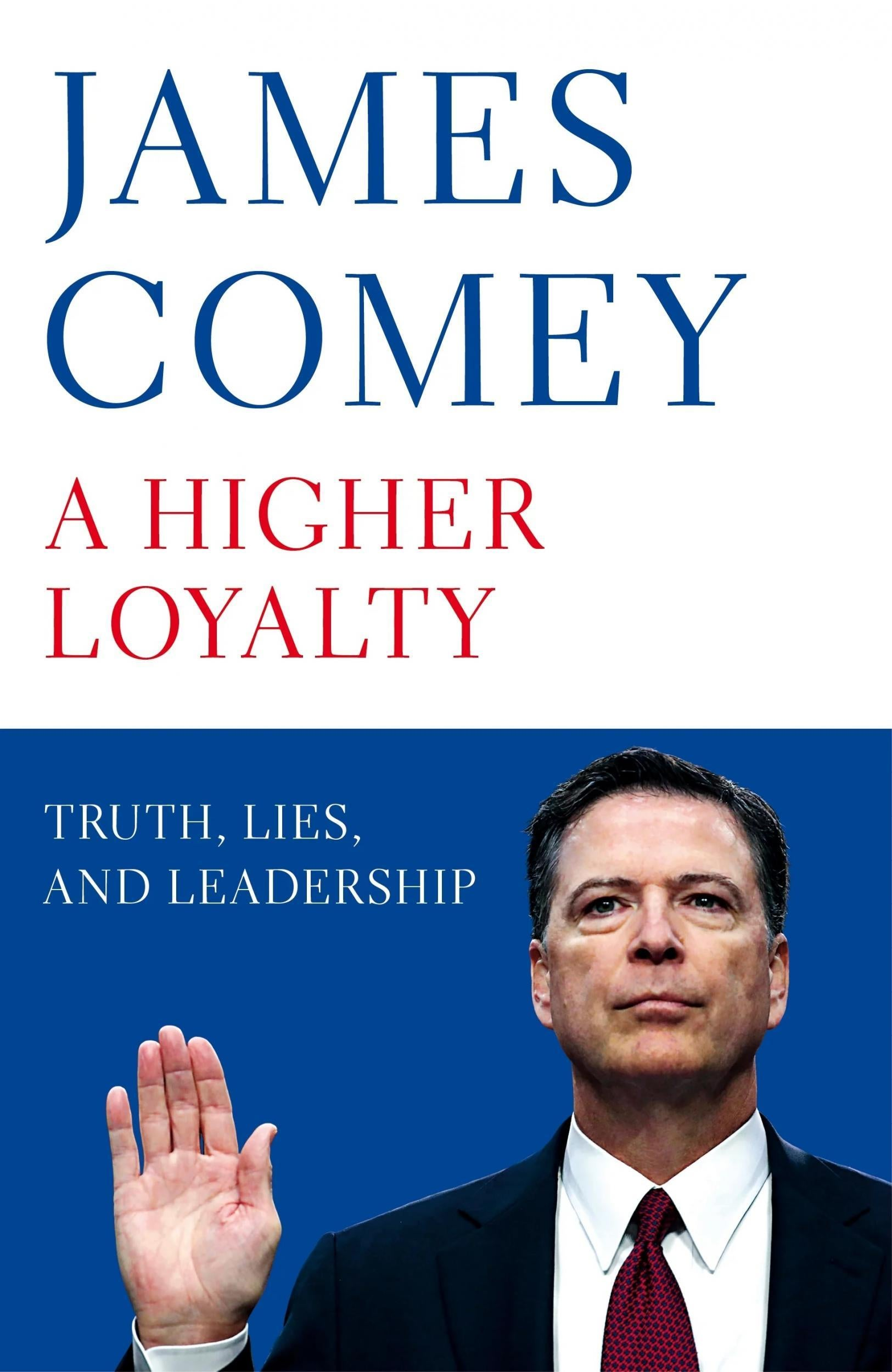 A Higher Loyalty by James Comey review