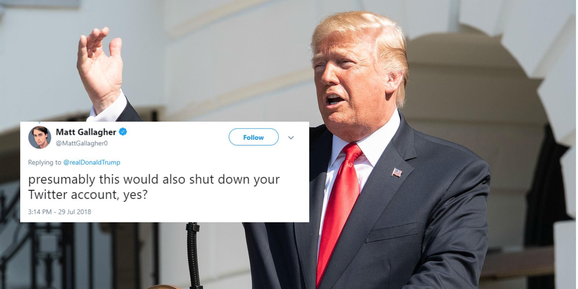 Donald Trump The President Just Threatened To Shut Down