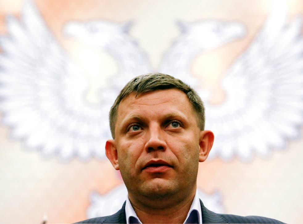 Zakharchenko was head of the self-proclaimed Donetsk People's Republic