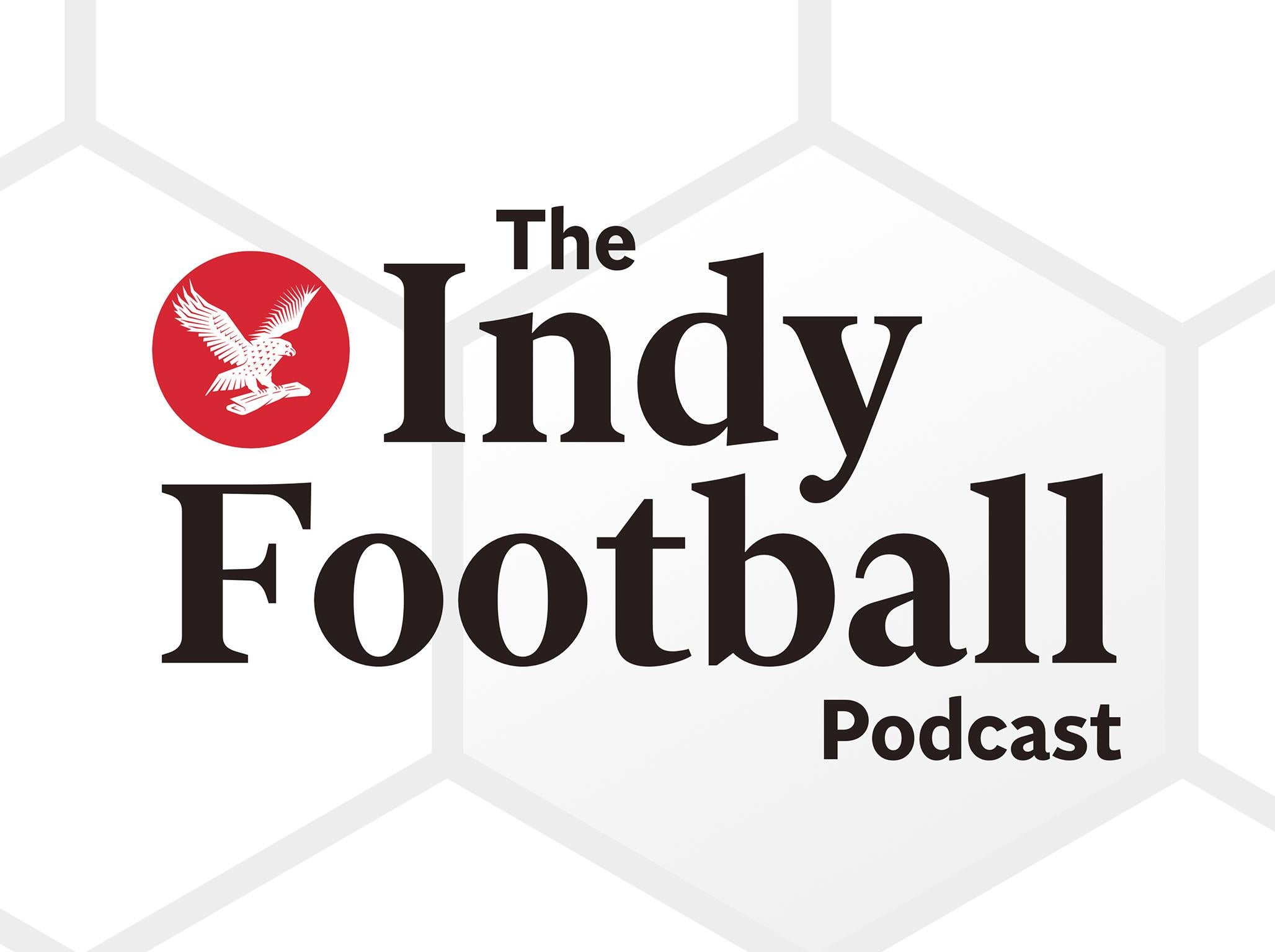 Indy Football Podcast: England, Brexit, and is it coming home in 2020?