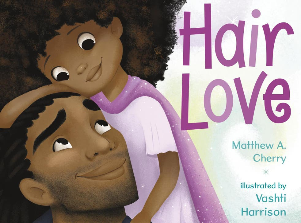 'Hair Love', by Matthew A. Cherry and illustrated by Vashti Harrison