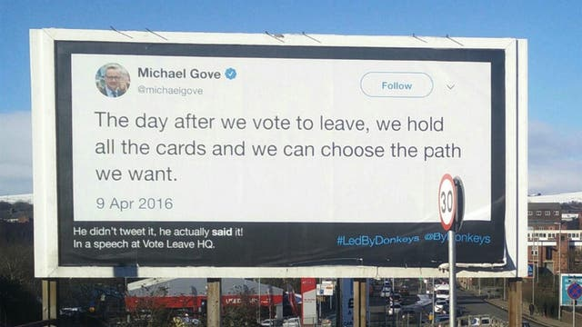 These billboards were plastered by campaign group Led By Donkeys