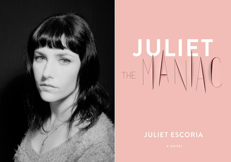 Sometimes Single Voice Is Most Powerful >> Juliet The Maniac By Juliet Escoria Review A Startlingly Honest