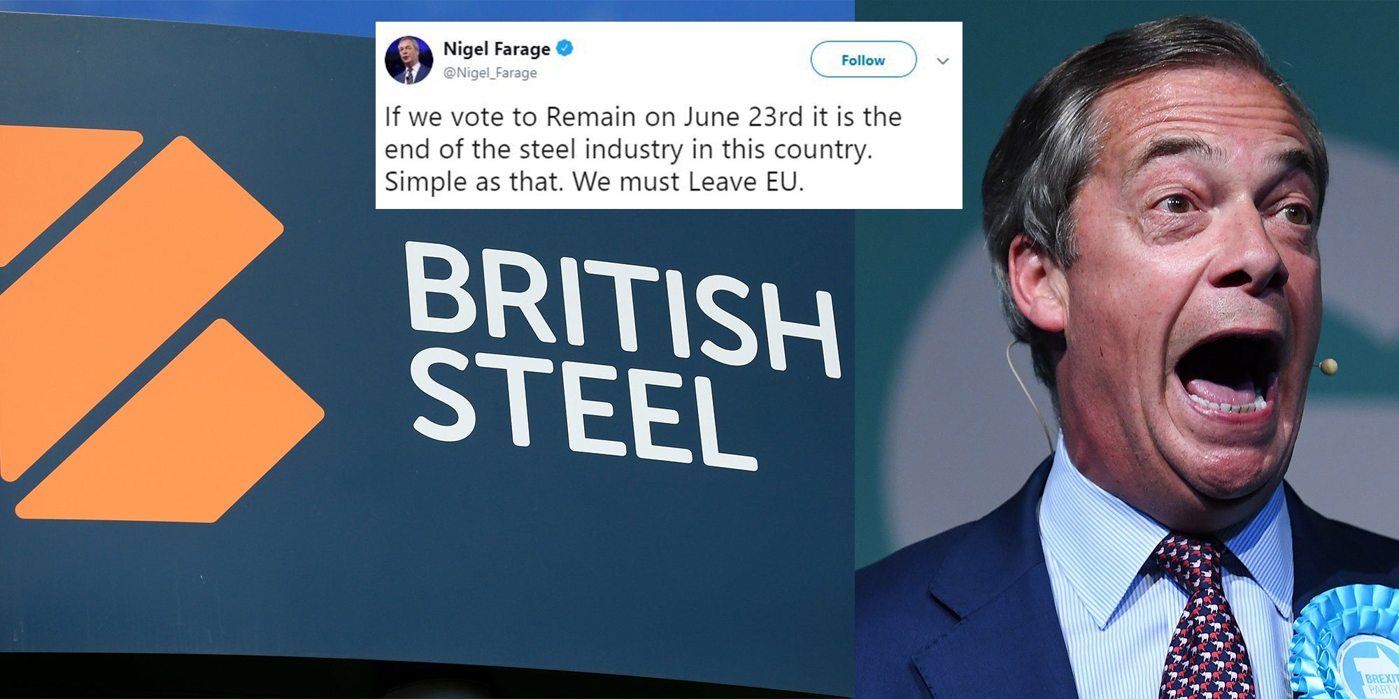 Nigel Farage's tweet about voting for Brexit to save the steel industry hasn't aged well