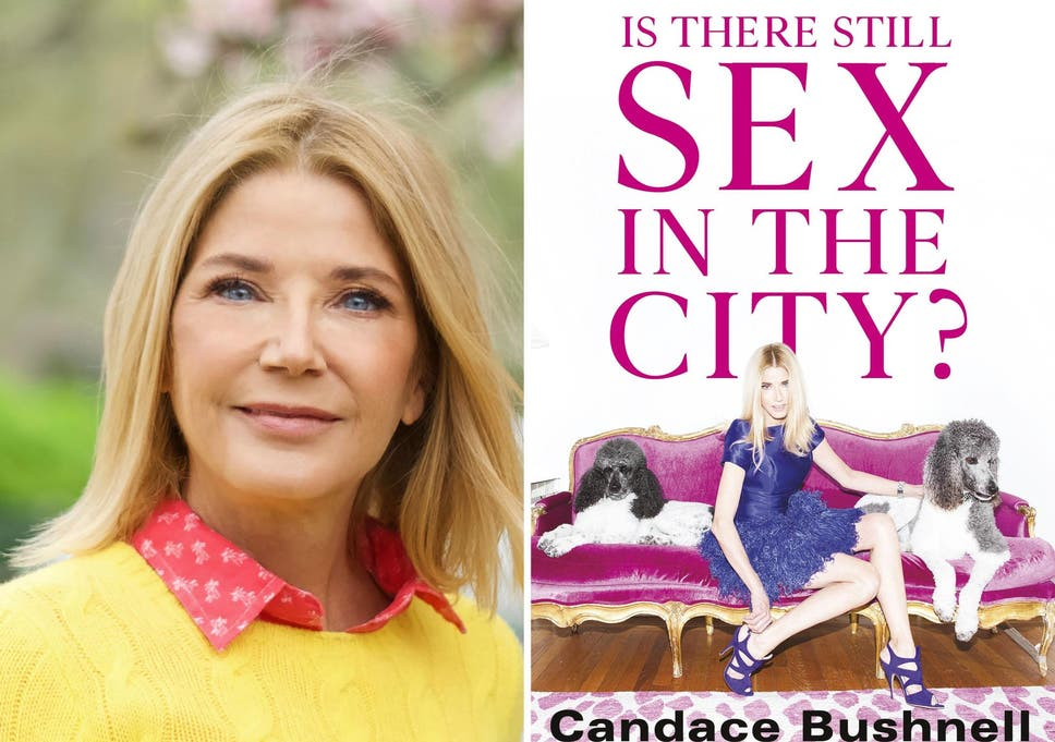 Is There Still Sex in the City? by Candace Bushnell, review: It's