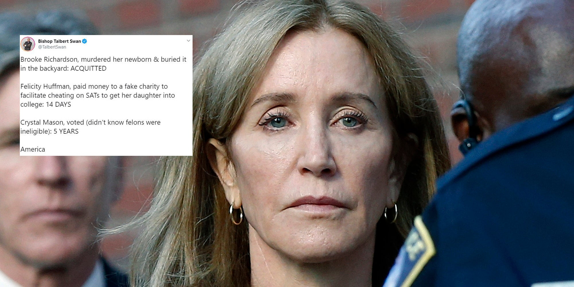 People say Felicity Huffman is benefiting from white privilege after being jailed for just 14 days