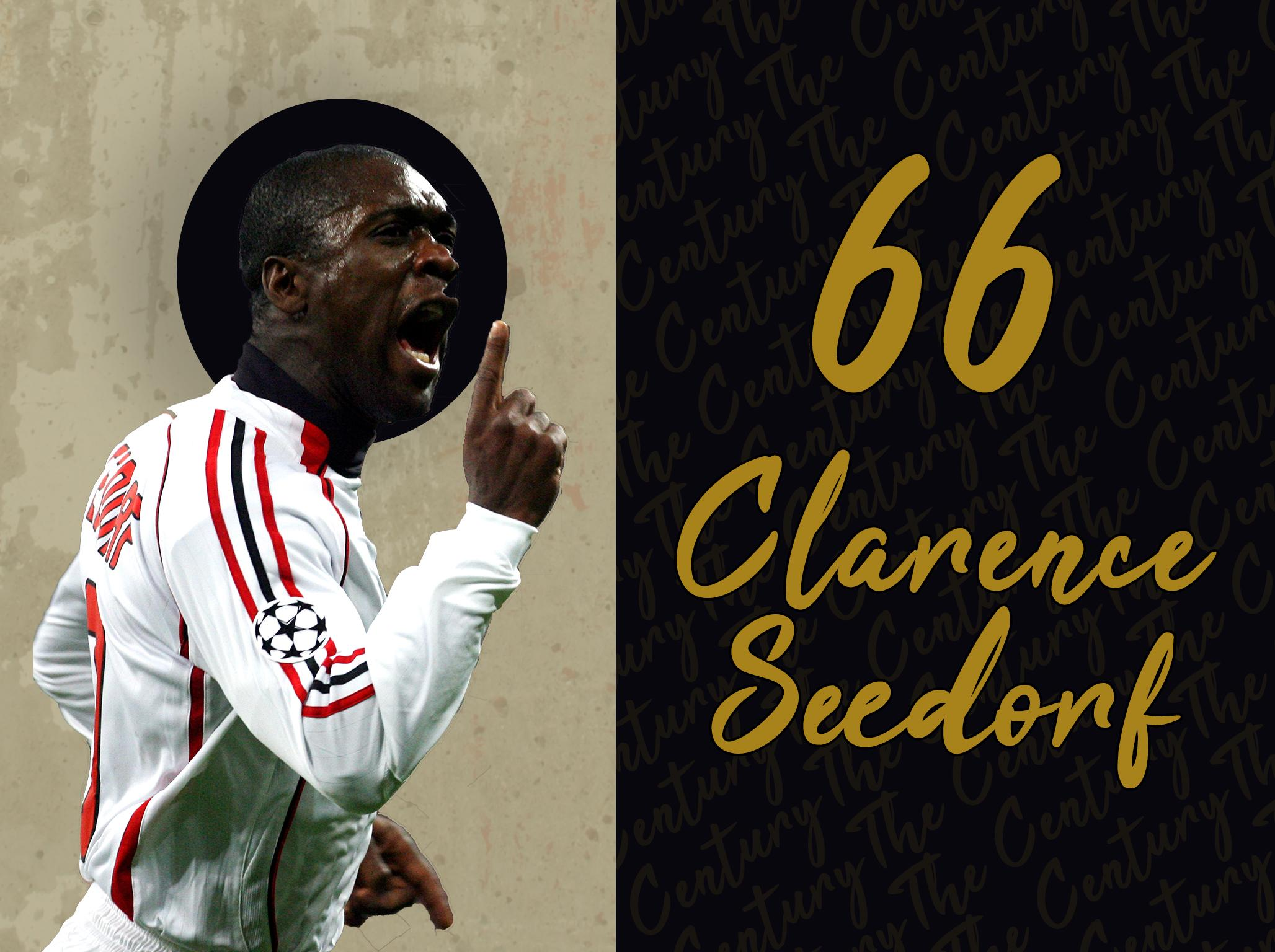 The immortal Clarence Seedorf and an insatiable desire for success
