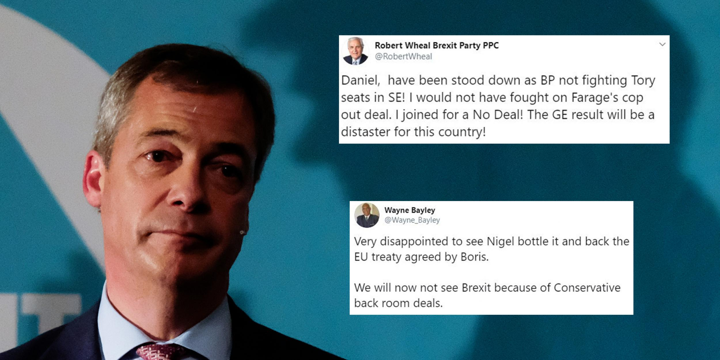 Brexit Party candidates are furious that Nigel Farage has forced them to them stand down
