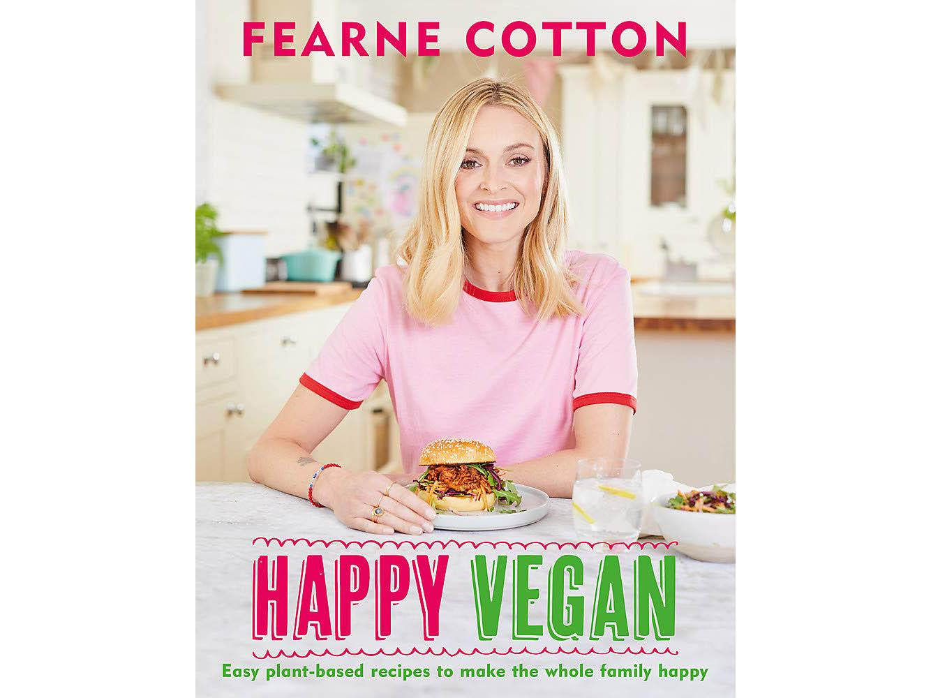 'Happy Vegan: Easy plant-based recipes to make the whole family happy' by Fearne Cotton. Published by Seven Dials: £13.46, Amazon