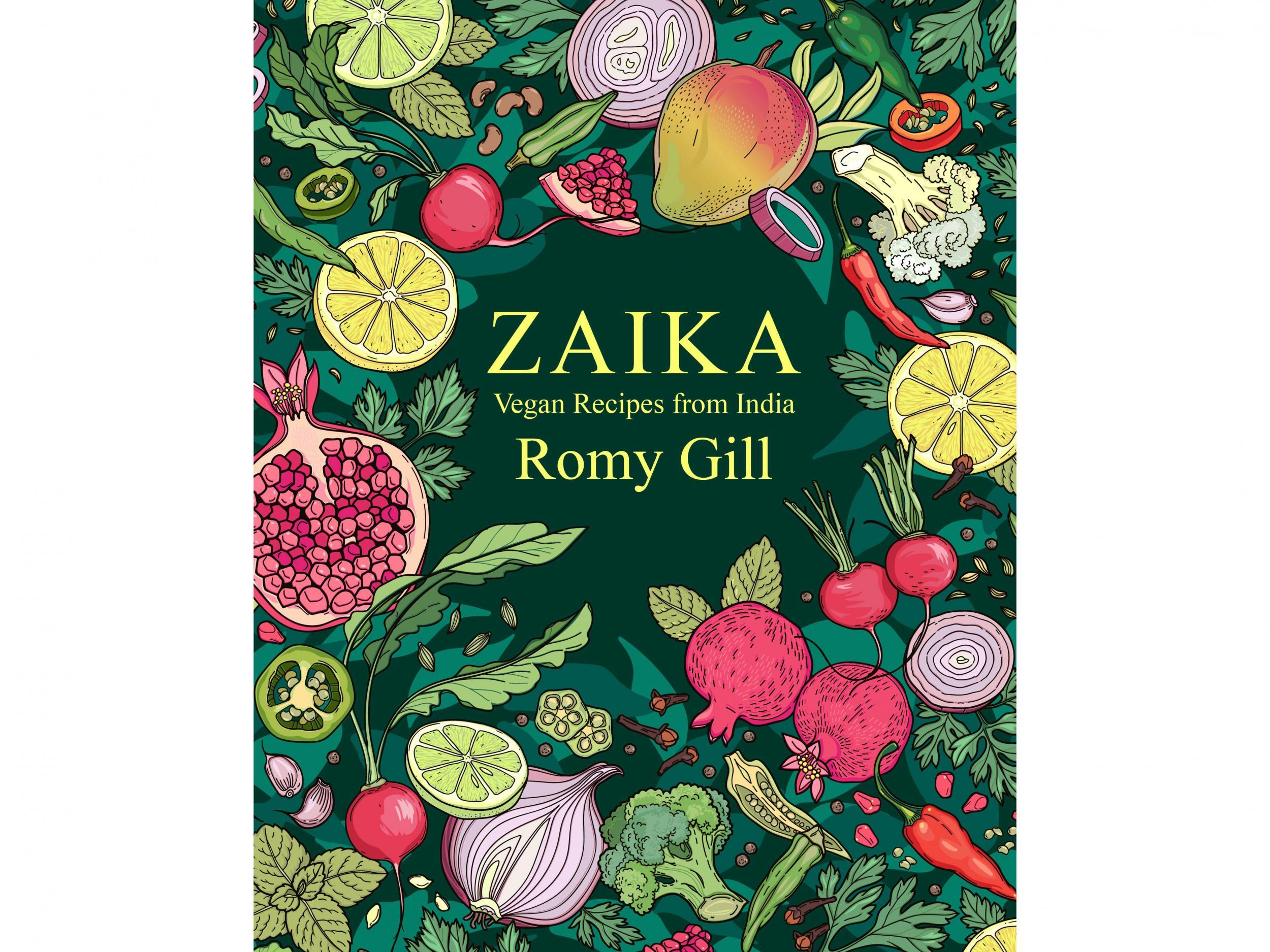 'Zaika: Vegan recipes from India' by Romy Gill. Published by Seven Dials : £10, Amazon