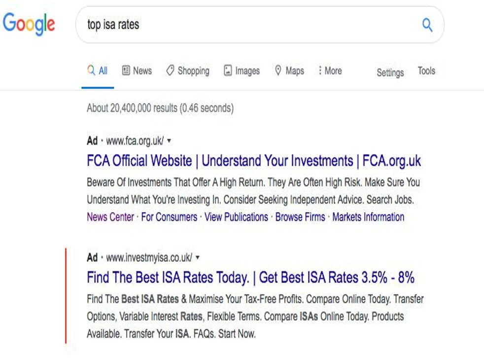 90% of Google adverts for ISAs and bonds may be scams, search giant told    The Independent   The Independent