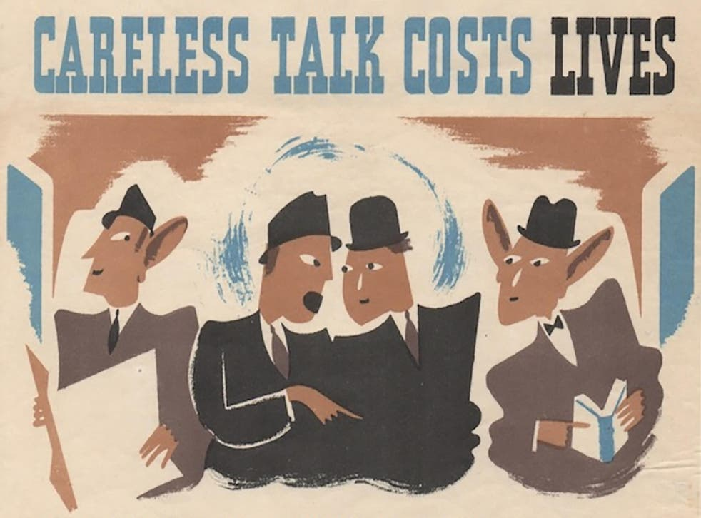 Government printed countless propaganda posters during the Second World War to discourage discussion on sensitive topics