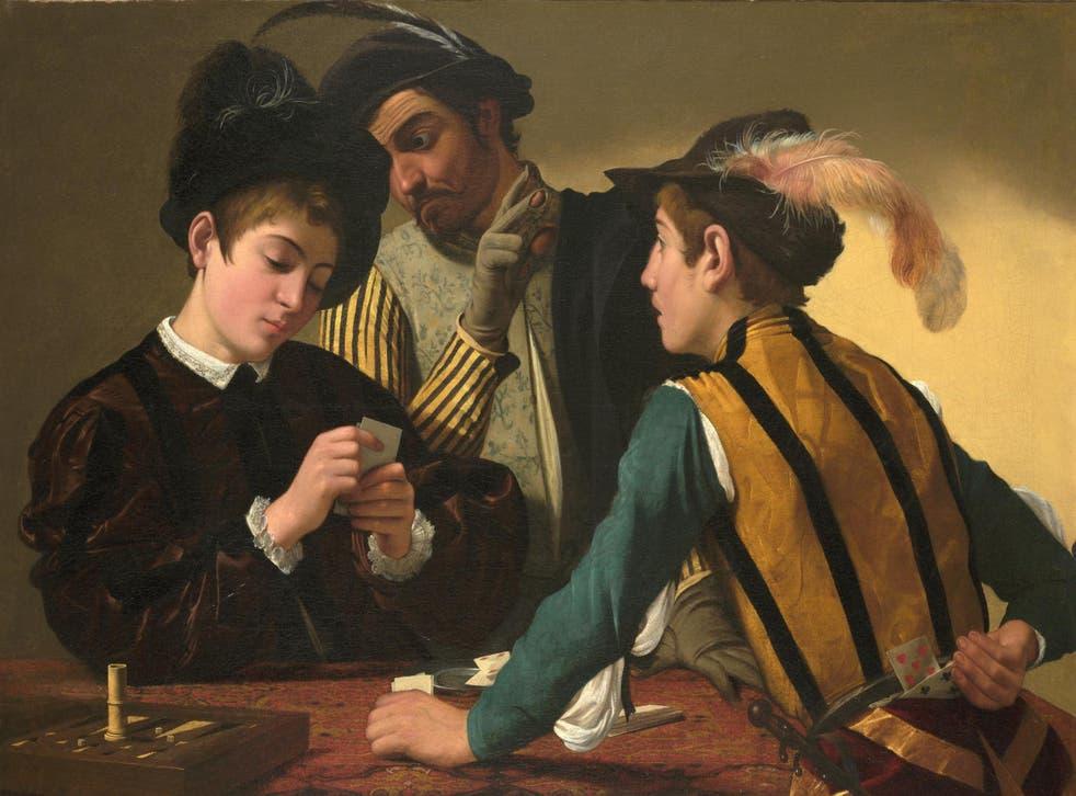 Caravaggio painted card sharps – we talk of 'card sharks'