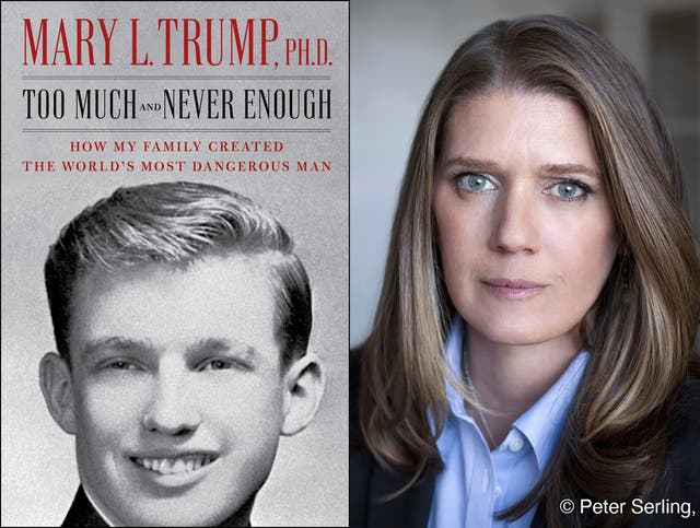 Mary Trump, niece of the president, and her tell-all book, Too Much and Never Enough: How my Family Created the World