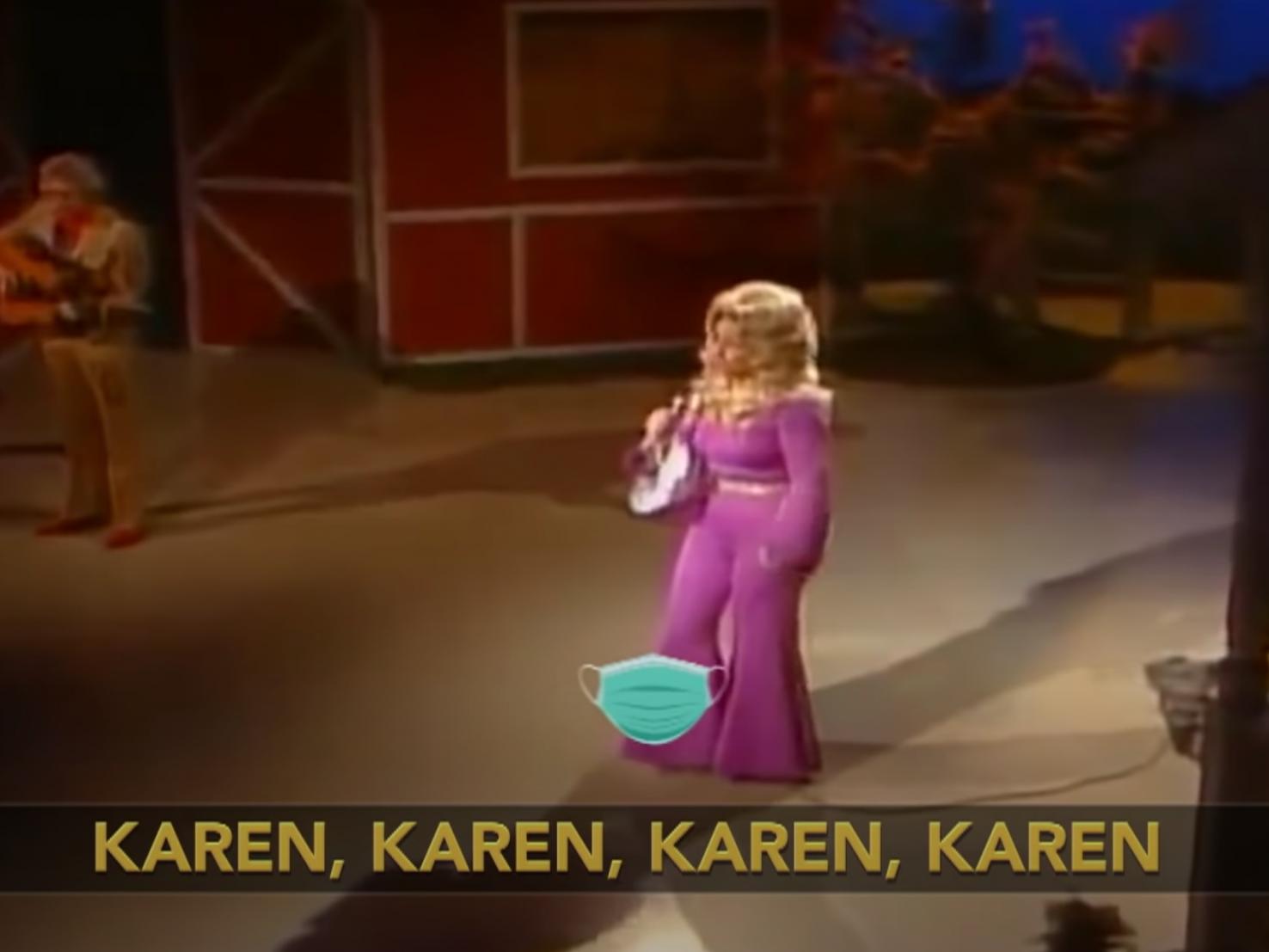 Hilarious Dolly Parton parody reimagines 'Jolene' as mask-wearing PSA for 'Karens'